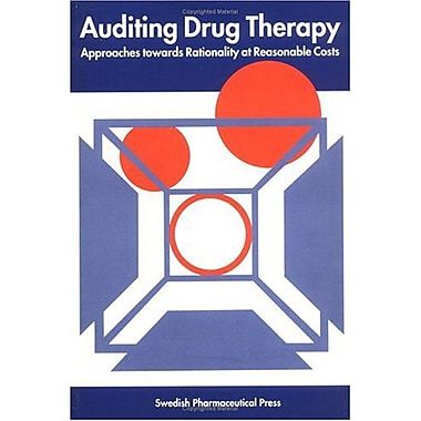 Auditing Drug Therapy Approaches Towards Rationality At Reasonable Costs, New Book (9789186274412)