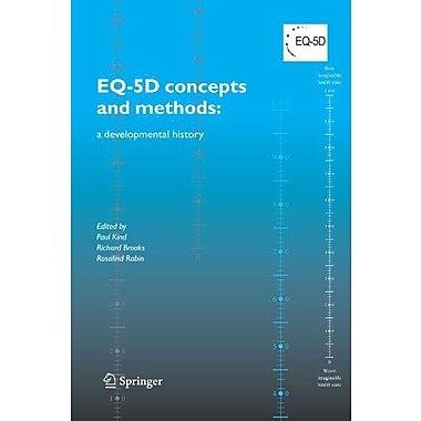 Eq-5D Concepts And Methods A Developmental History, New Book (9789048169375)