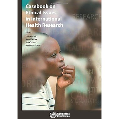 Casebook On Ethical Issues In International Health Research, New Book (9789241547727)