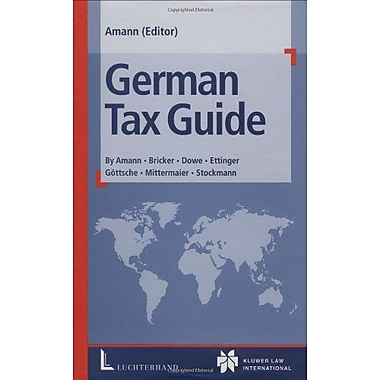German Tax Guide, New Book (9789041116345)