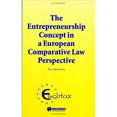 The Entrepreneurship Concept In A European Comparative Tax Law Perspective Eucotax Series On European , New Book (9789041198877)