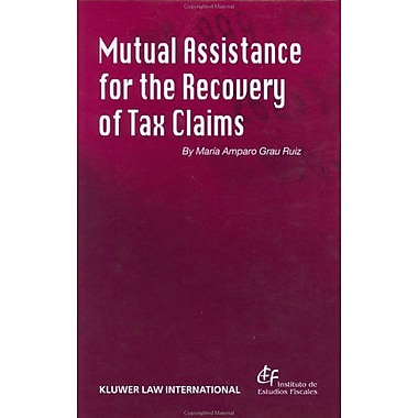 Mutual Assistance For The Recovery Of Tax Claims, New Book (9789041198938)