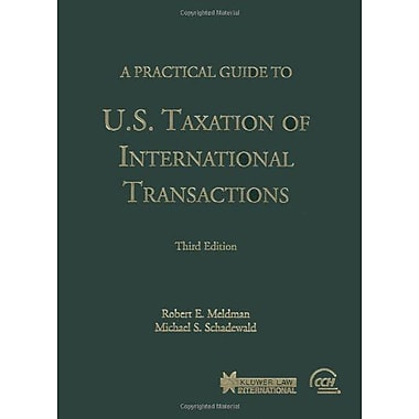 A Practical Guide To Us Taxation Of International Transactions, New Book (9789041188519)