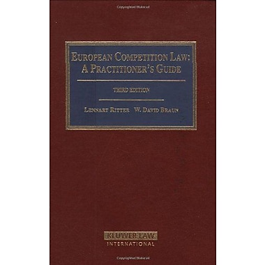 European Competition Law A Practitioners Guide, New Book (9789041122001)