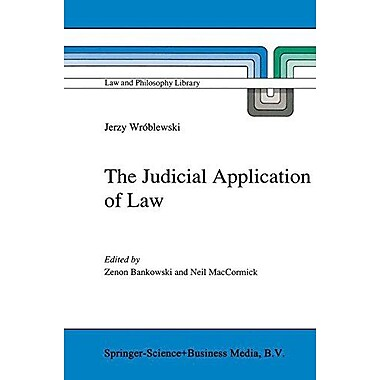 The Judicial Application Of Law Law And Philosophy Library, New Book (9789048141135)