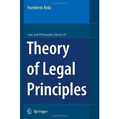 Theory Of Legal Principles Law And Philosophy Library Vol 81, New Book (9789048174652)