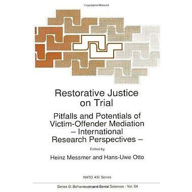 Restorative Justice On Trial Pitfalls And Potentials Of Victim-Offender Mediation International Resear, New Book (9789048141289)