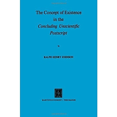 The Concept Of Existence In The Concluding Unscientific Postscript, New Book (9789024713356)