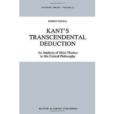 Kants Transcendental Deduction An Analysis Of Main Themes In His Critical Philosophy Synthese Library , New Book (9789048141142)