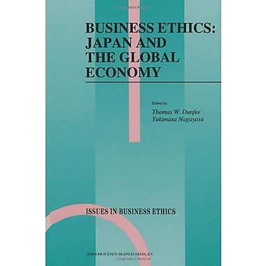 Business Ethics Japan And The Global Economy Issues In Business Ethics, New Book (9789048143092)