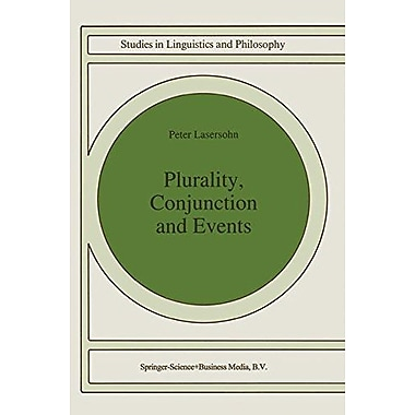 Plurality Conjunction And Events Studies In Linguistics And Philosophy, New Book (9789048144945)