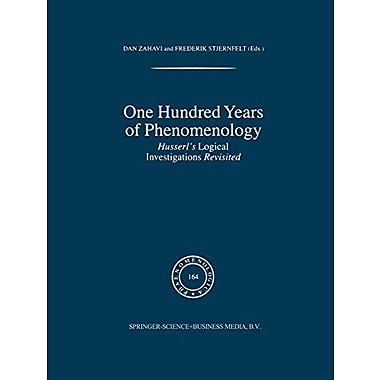 One Hundred Years Of Phenomenology Husserls Logical Investigations Revisited Phaenomenologica Volume 1, New Book (9789048160563)