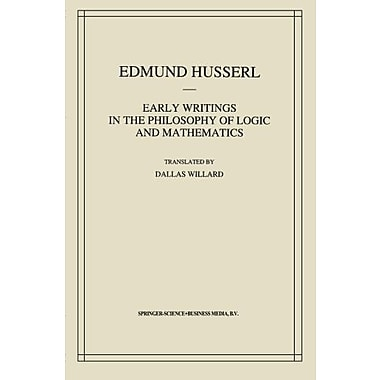 Early Writings In The Philosophy Of Logic And Mathematics Husserliana Edmund Husserl - Collected Works, New Book (9789048142668)