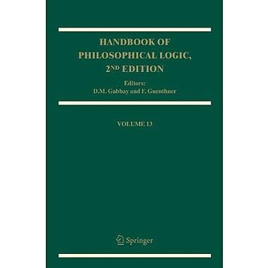 Handbook Of Philosophical Logic Volume 13, New Book (9789048168903)
