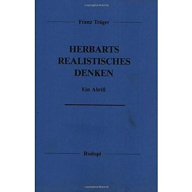 Herbarts Realistisches Denken Ein Abriss Elementa German Edition, New Book (9789062035045)