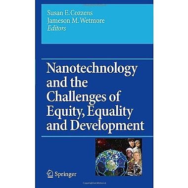 Nanotechnology And The Challenges Of Equity Equality And Development Yearbook Of Nanotechnology In Soc, New Book (9789048196142)