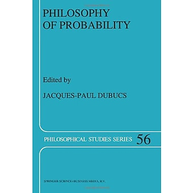 Philosophy Of Probability Philosophical Studies Series, New Book (9789048143016)