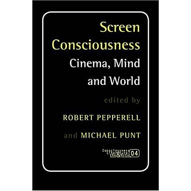 Screen Consciousness Cinema Mind And World Consciousness Literature And The Arts 4, New Book (9789042020160)