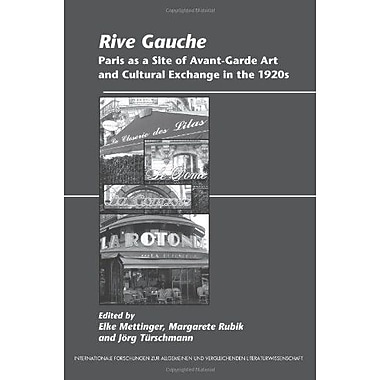 Rive Gauche Paris As A Site Of Avant-Garde Art And Cultural Exchange In The 1920S Internationale Forsc, New Book (9789042031784)