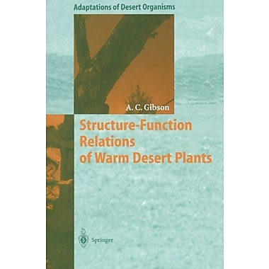 Structure-Function Relations Of Warm Desert Plants Adaptations Of Desert Organisms, New Book (9783642646386)