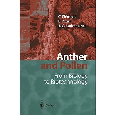 Anther And Pollen From Biology To Biotechnology, New Book (9783642642098)