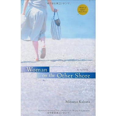 Woman On The Other Shore A Novel, New Book (9784770030436)