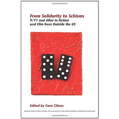 From Solidarity To Schisms 911 And After In Fiction And Film From Outside The Us Internationale Forsch, New Book (9789042027022)