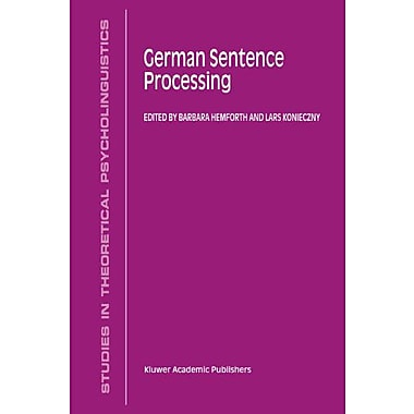 German Sentence Processing Studies In Theoretical Psycholinguistics, New Book (9789048153732)