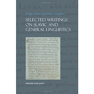 Selected Writings On Slavic And General Linguistics Studies In Slavic And General Linguistics 39, New Book (9789042033634)