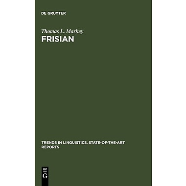 Frisian Trends In Linguistics State-Of-The-Art Reports, New Book (9789027931283)