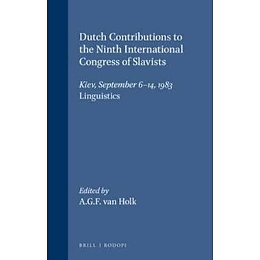 Dutch Contributions To The Ninth International Congress Of Slavists Kiev September 6-14 1983 Linguisti, New Book (9789062035250)