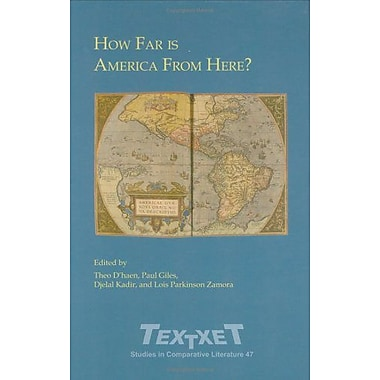How Far Is America From Here? Selected Proceedings Of The First World Congress Of The International Am, New Book (9789042017566)