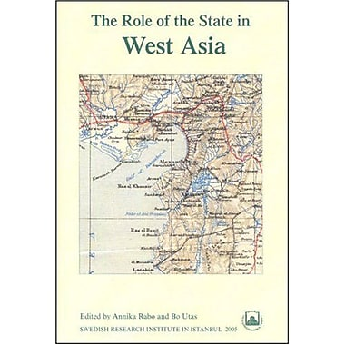 The Role Of The State In West Asia Transactions, New Book (9789186884130)