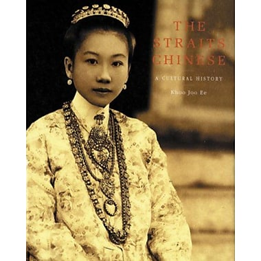 The Straits Chinese A Cultural History Pepin Press Art Book, New Book (9789054960089)