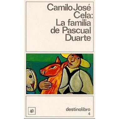 La Familia De Pascual Duarte Coleccion Destinolibro V 4 Spanish Edition, New Book (9788423307326)