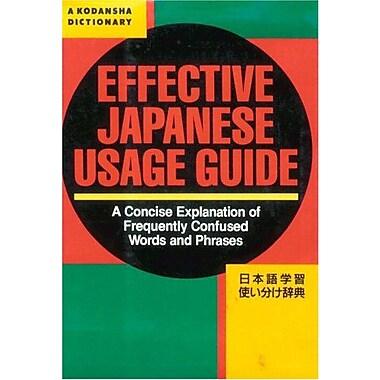 Effective Japanese Usage Guide A Kodansha Dictionary, New Book (9784770019196)