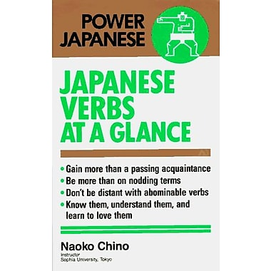 Japanese Verbs At A Glance Power Japanese Series, New Book (9784770019851)