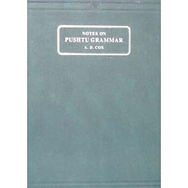 Notes On Pushtu Grammar Together With An Appendix Containing All The Recent Sentences And Passages For, New Book (9788120616035)