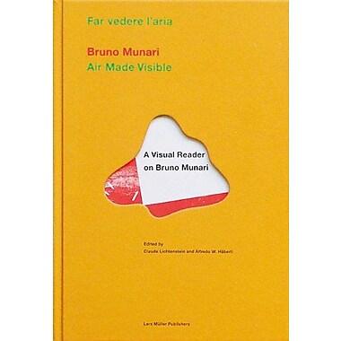 Bruno Munari Air Made Visible A Visual Reader On Bruno Munari, New Book (9783907044896)