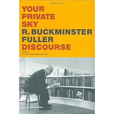 Your Private Sky R Buckminster Fuller Discourse, New Book (9783907044940)
