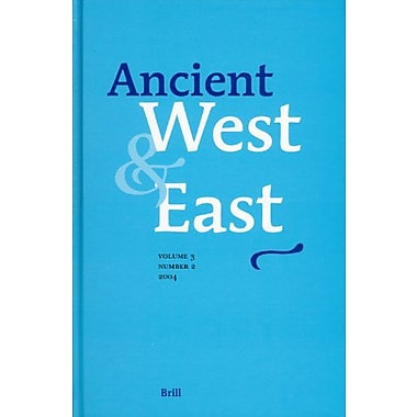 Ancient West Amp East Volume 3 No 2 2004, New Book (9789004139756)