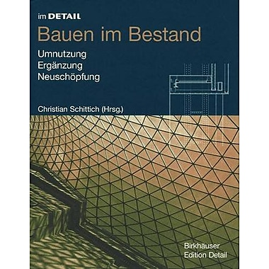 Bauen Im Bestand Im Detail Deutsch German Edition, New Book (9783764308469)