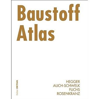 Baustoff Atlas Konstruktionsatlanten German Edition, New Book (9783764372729)