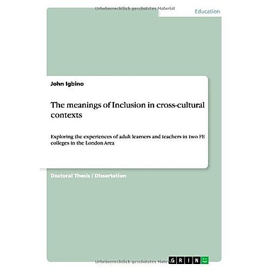 The Meanings Of Inclusion In Cross-Cultural Contexts, New Book (9783656165873)