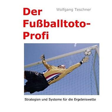 Der Fuatildeyballtoto-Profi German Edition, New Book (9783842383142)
