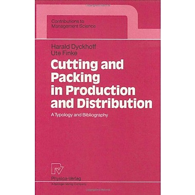 Cutting And Packing In Production And Distribution A Typology And Bibliography Contributions To Manage, New Book (9783790806304)