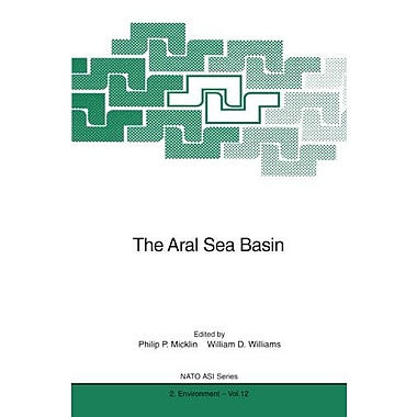The Aral Sea Basin Nato Science Partnership Subseries 2, New Book (9783642647369)