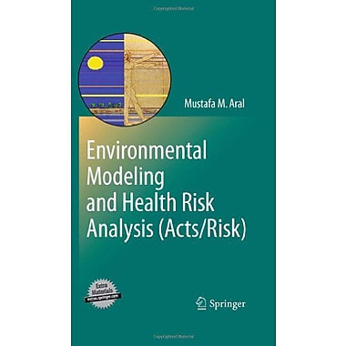 Environmental Modeling And Health Risk Analysis Actsrisk, New Book (9789048186075)