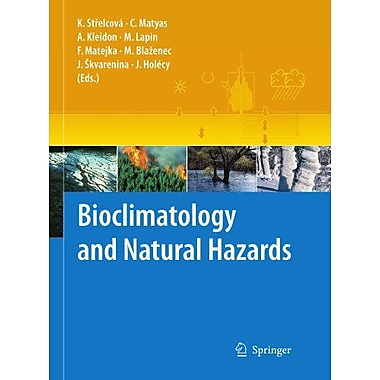 Bioclimatology And Natural Hazards, New Book (9789048180158)