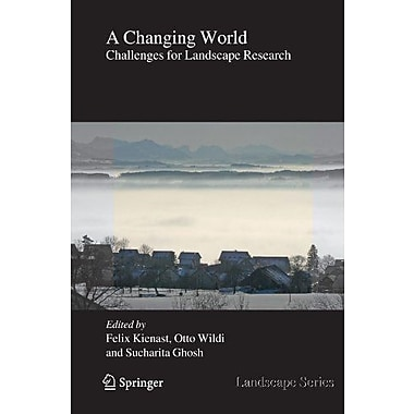 A Changing World Challenges For Landscape Research Landscape Series, New Book (9789048123902)